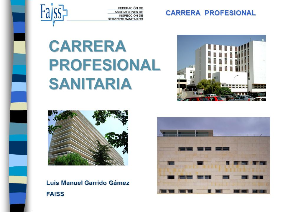CARRERA PROFESIONAL SANITARIA CARRERA PROFESIONAL