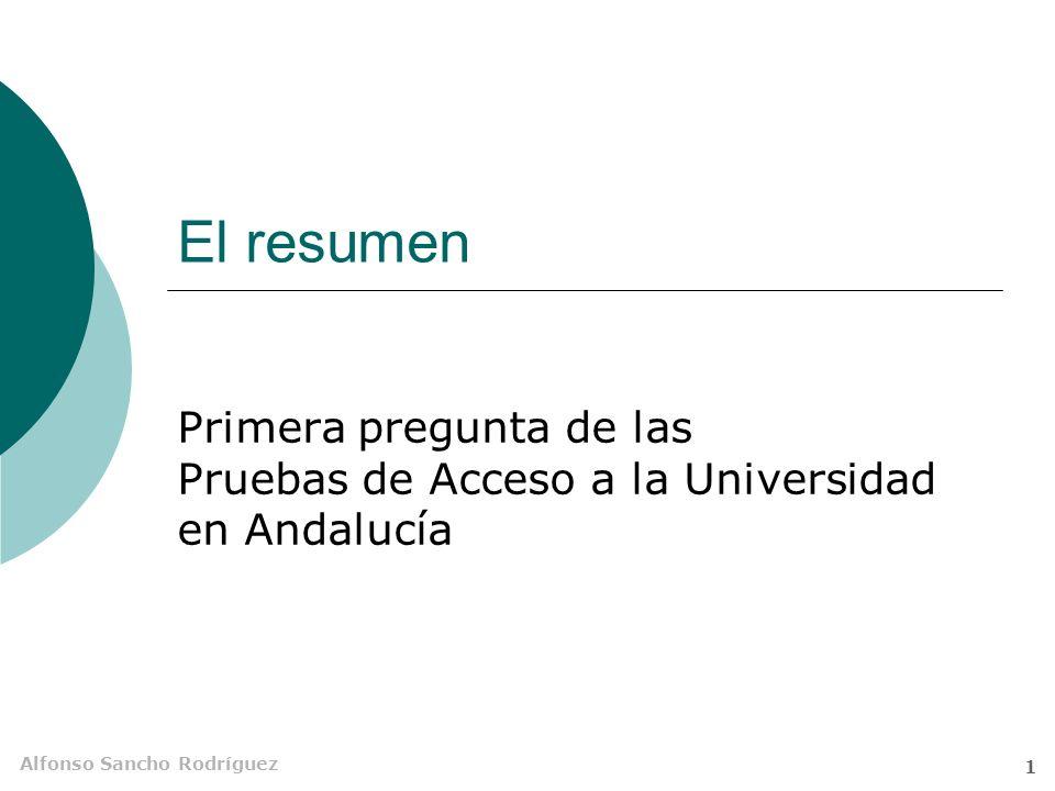 El resumen Primera pregunta de las Pruebas de Acceso a la Universidad en Andalucía
