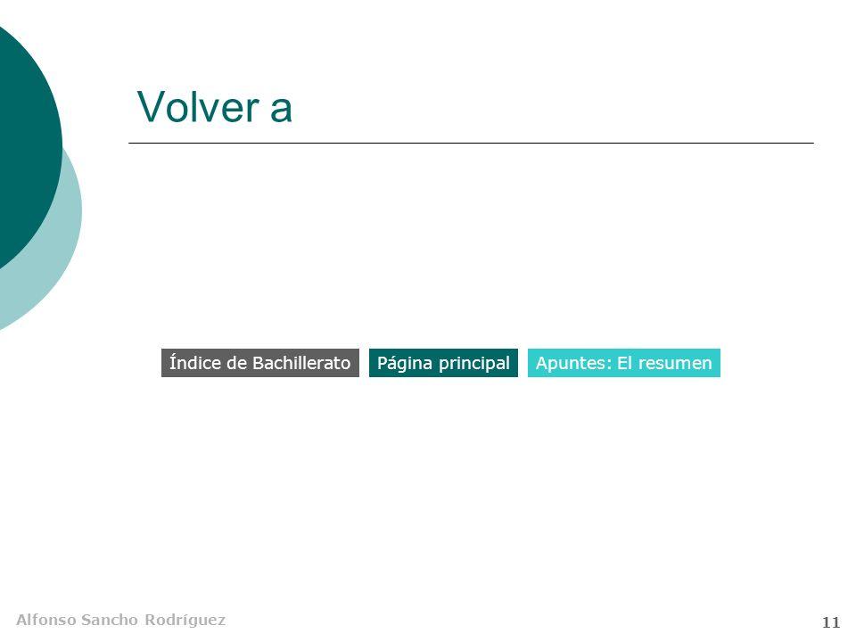 Volver a Índice de Bachillerato Página principal Apuntes: El resumen