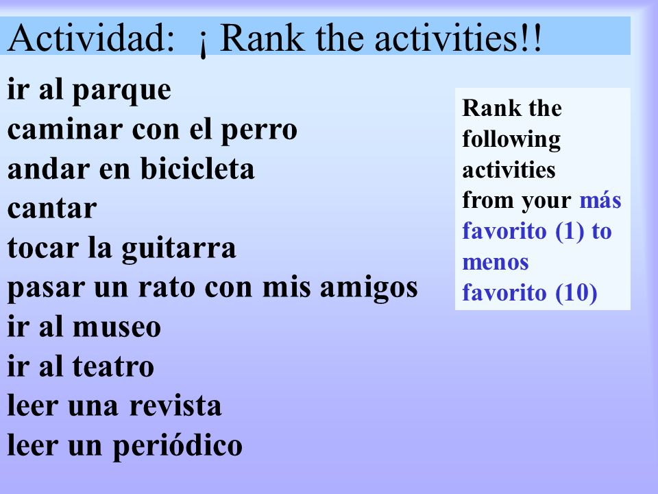 Actividad: ¡ Rank the activities!!