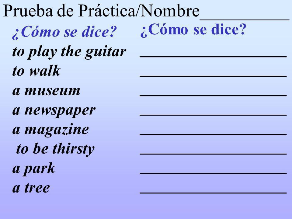 Prueba de Práctica/Nombre__________