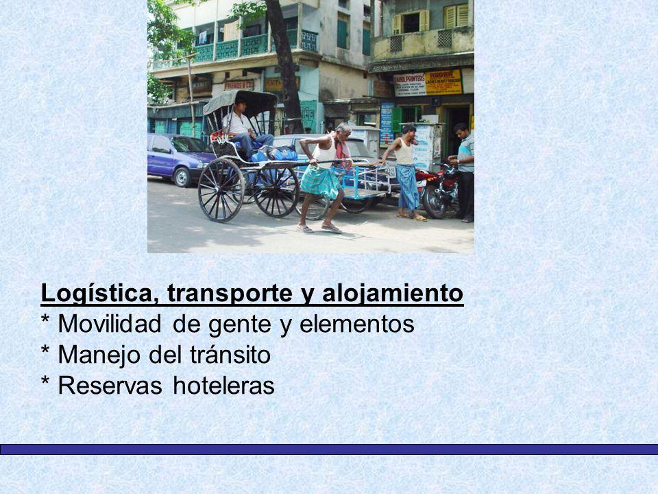 Logística, transporte y alojamiento. Movilidad de gente y elementos