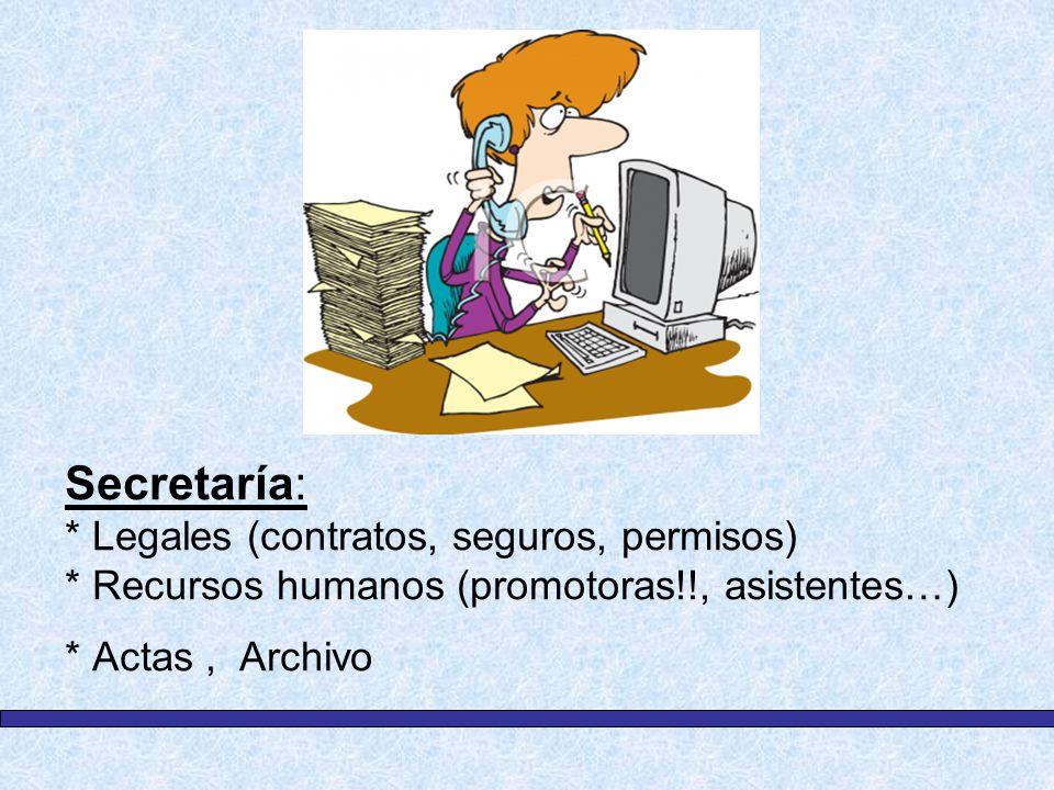 Secretaría:. Legales (contratos, seguros, permisos)