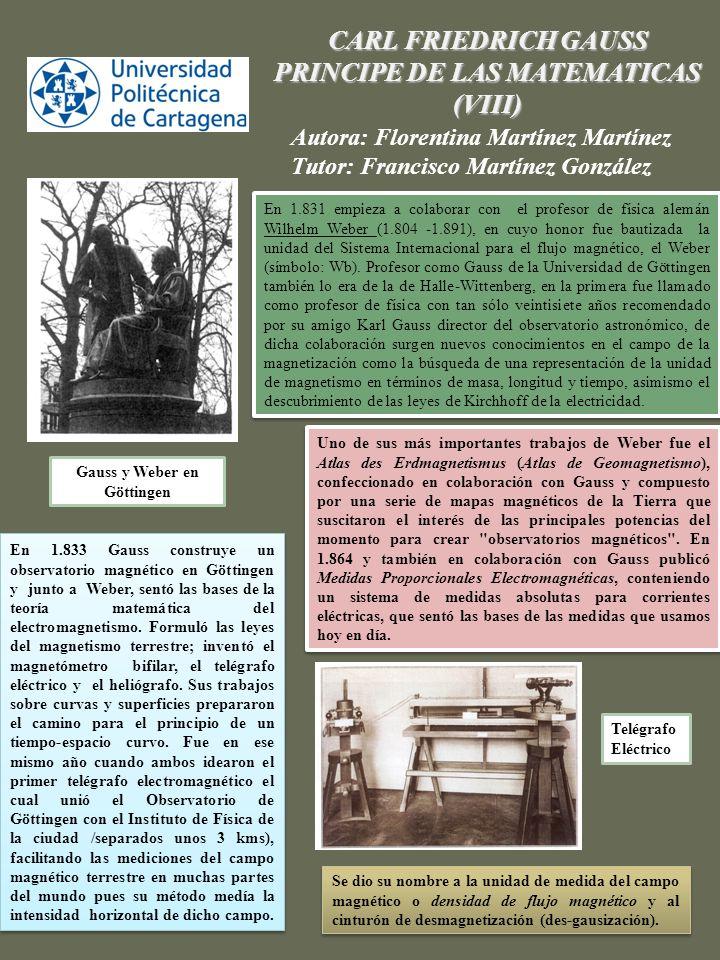PRINCIPE DE LAS MATEMATICAS Gauss y Weber en Göttingen