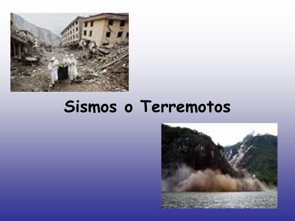 Sismos o Terremotos