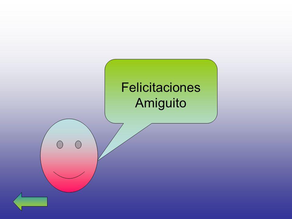 Felicitaciones Amiguito