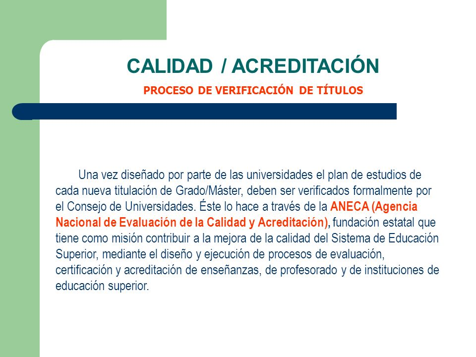 CALIDAD / ACREDITACIÓN PROCESO DE VERIFICACIÓN DE TÍTULOS