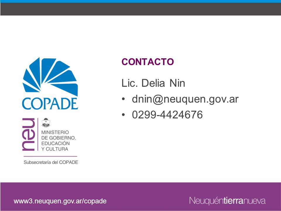 Lic. Delia Nin dnin@neuquen.gov.ar 0299-4424676 CONTACTO
