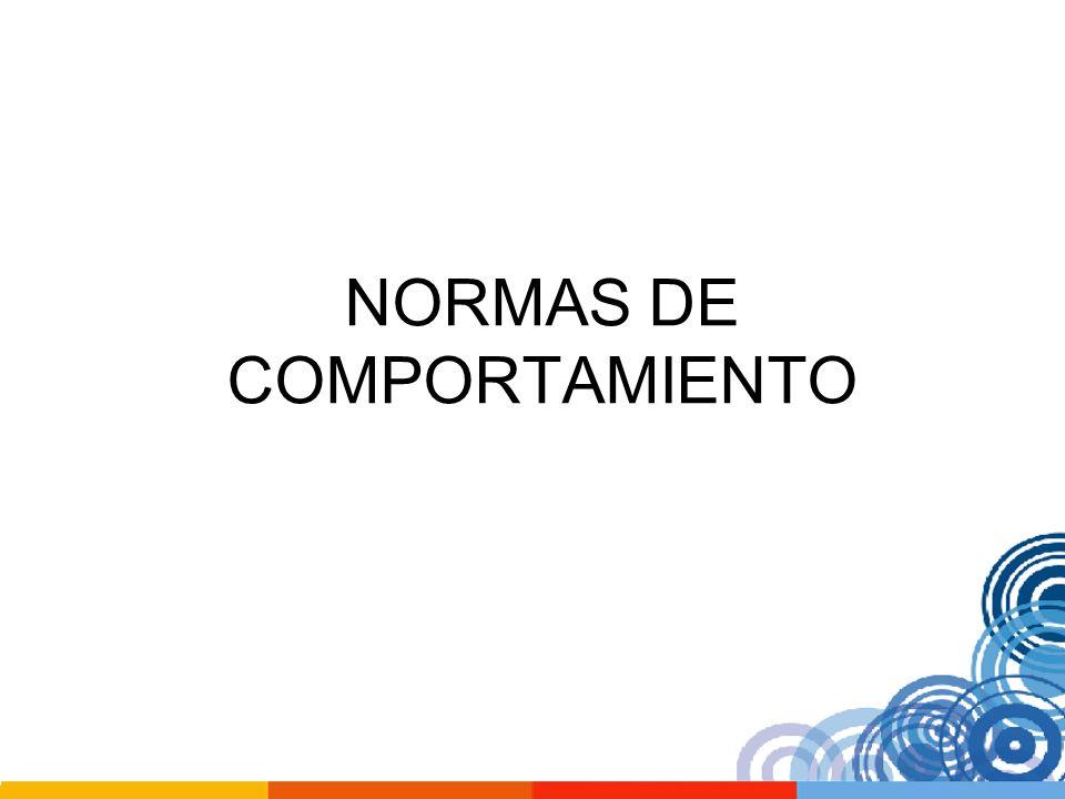 NORMAS DE COMPORTAMIENTO