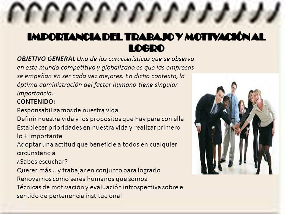 IMPORTANCIA DEL TRABAJO Y MOTIVACIÓN AL LOGRO
