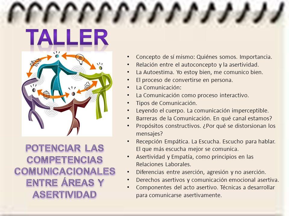 POTENCIAR LAS COMPETENCIAS COMUNICACIONALES ENTRE ÁREAS Y ASERTIVIDAD