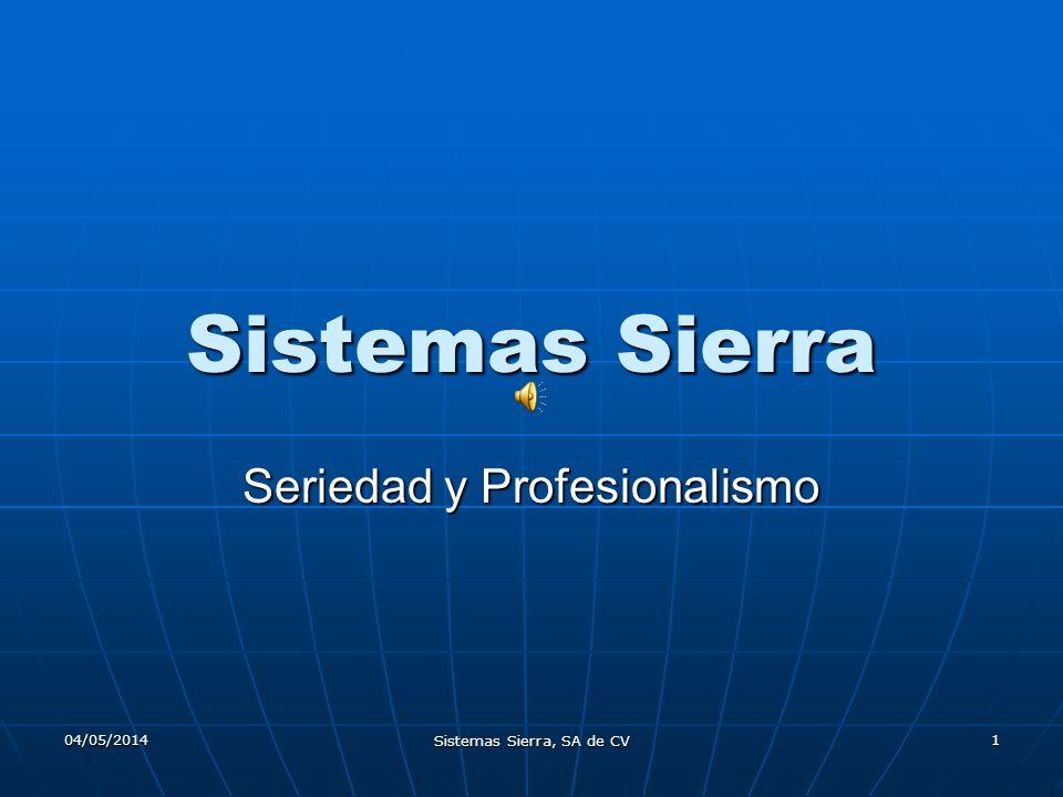 Seriedad y Profesionalismo
