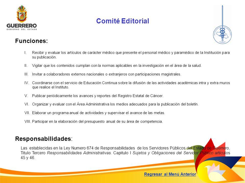 Comité Editorial Funciones: Responsabilidades: