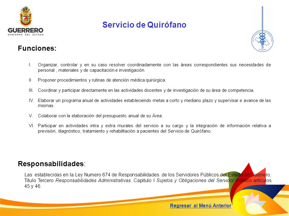 Servicio de Quirófano Funciones: Responsabilidades: