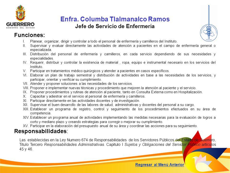 Enfra. Columba Tlalmanalco Ramos Jefe de Servicio de Enfermería