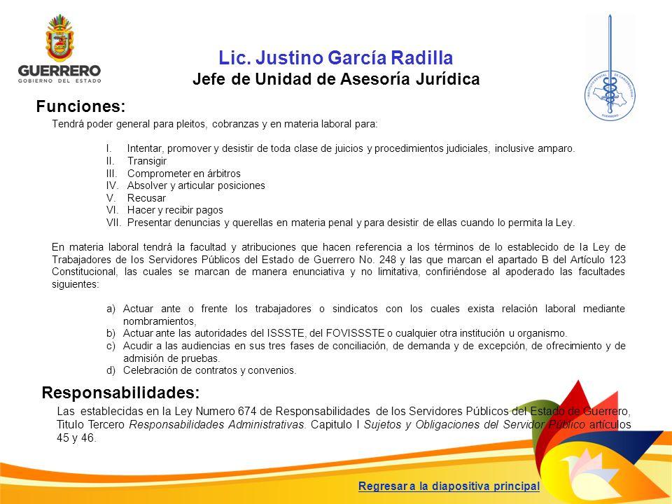 Lic. Justino García Radilla Jefe de Unidad de Asesoría Jurídica