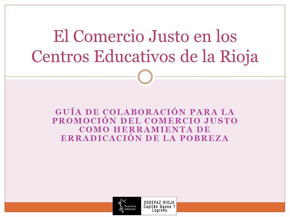 El Comercio Justo en los Centros Educativos de la Rioja