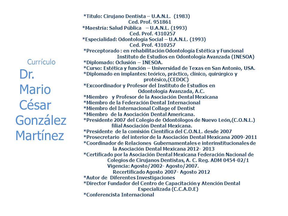 Dr. Mario César González Martínez Currículo