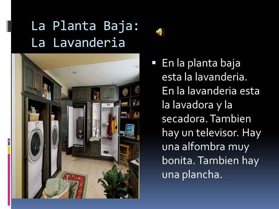 La Planta Baja: La Lavanderia
