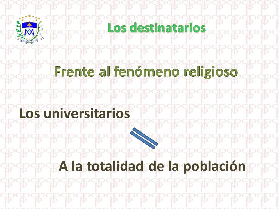 Frente al fenómeno religioso.