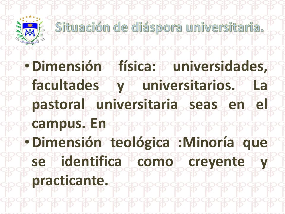 Situación de diáspora universitaria.