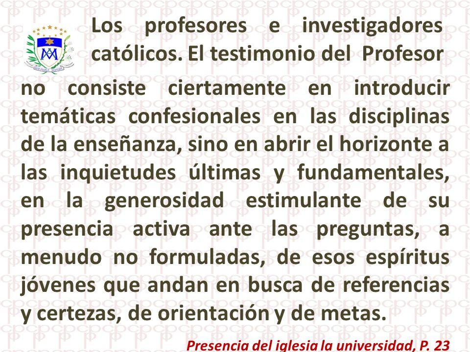 Presencia del iglesia la universidad, P. 23
