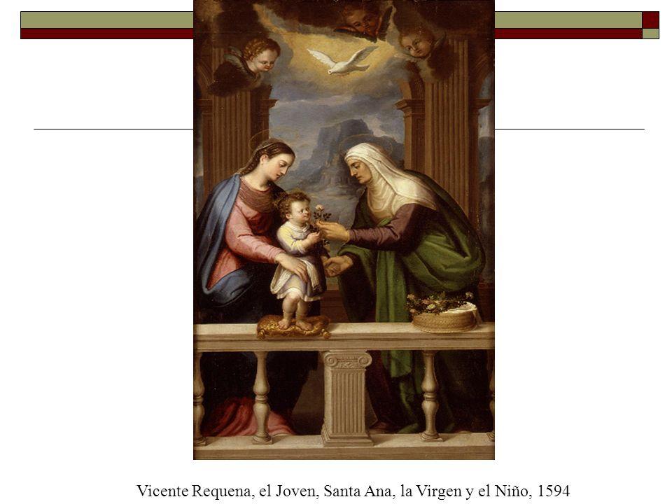Vicente Requena, el Joven, Santa Ana, la Virgen y el Niño, 1594