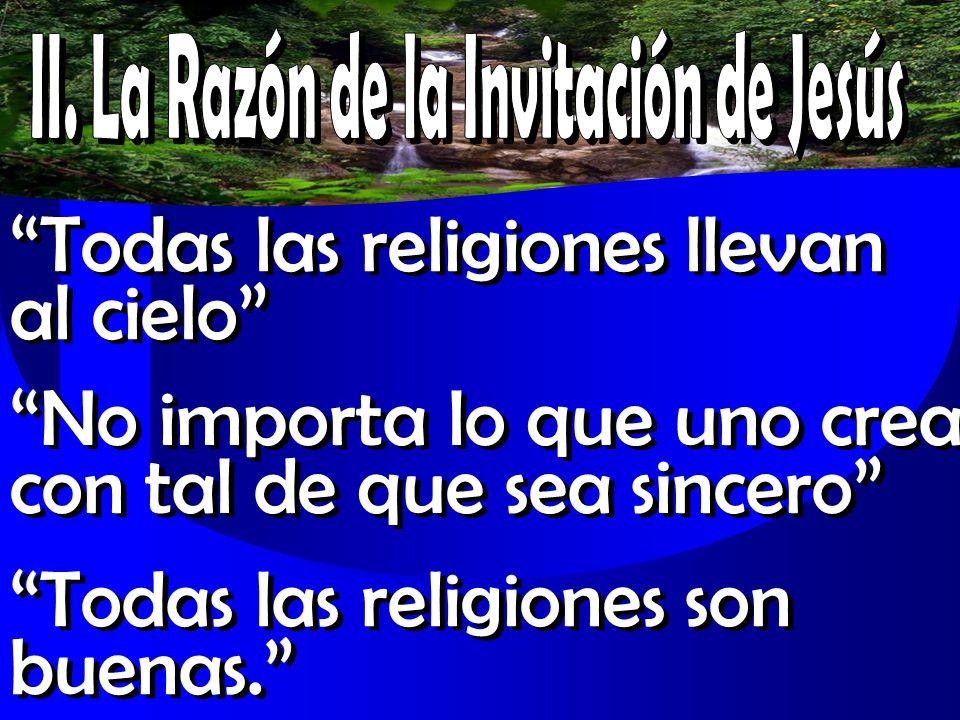 II. La Razón de la Invitación de Jesús