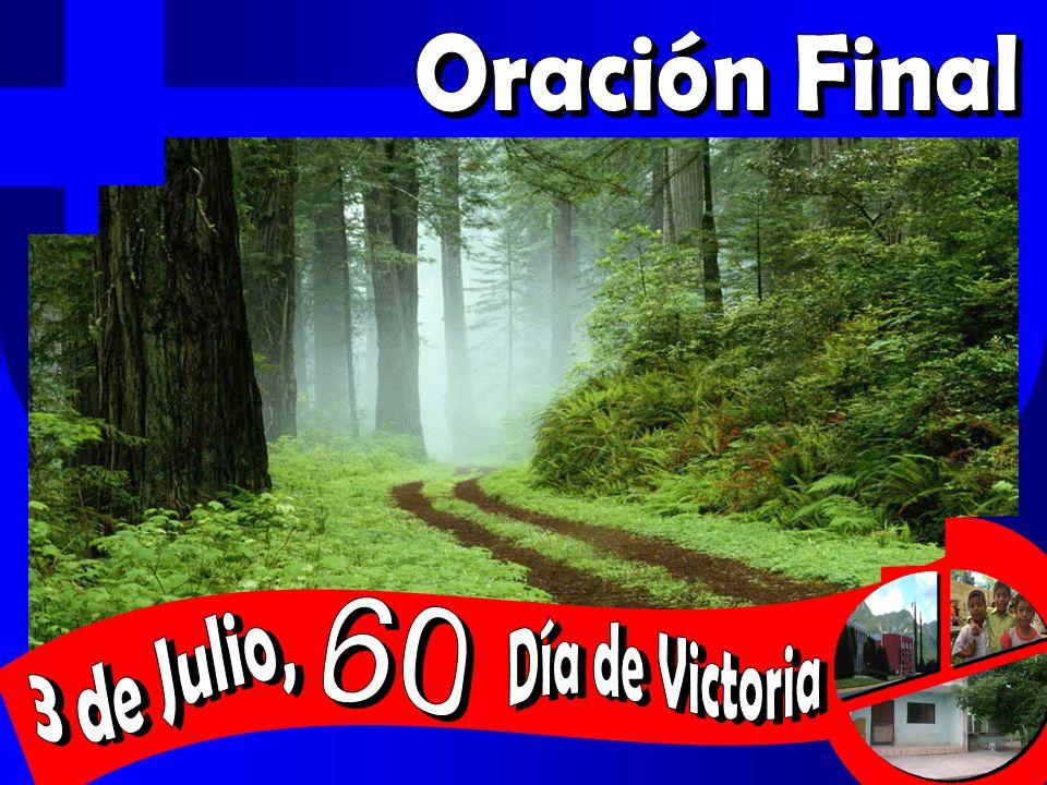 Oración Final 3 de Julio, 60 Día de Victoria