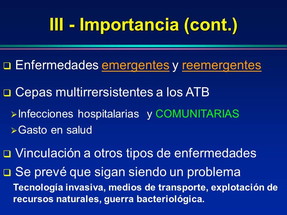 III - Importancia (cont.)