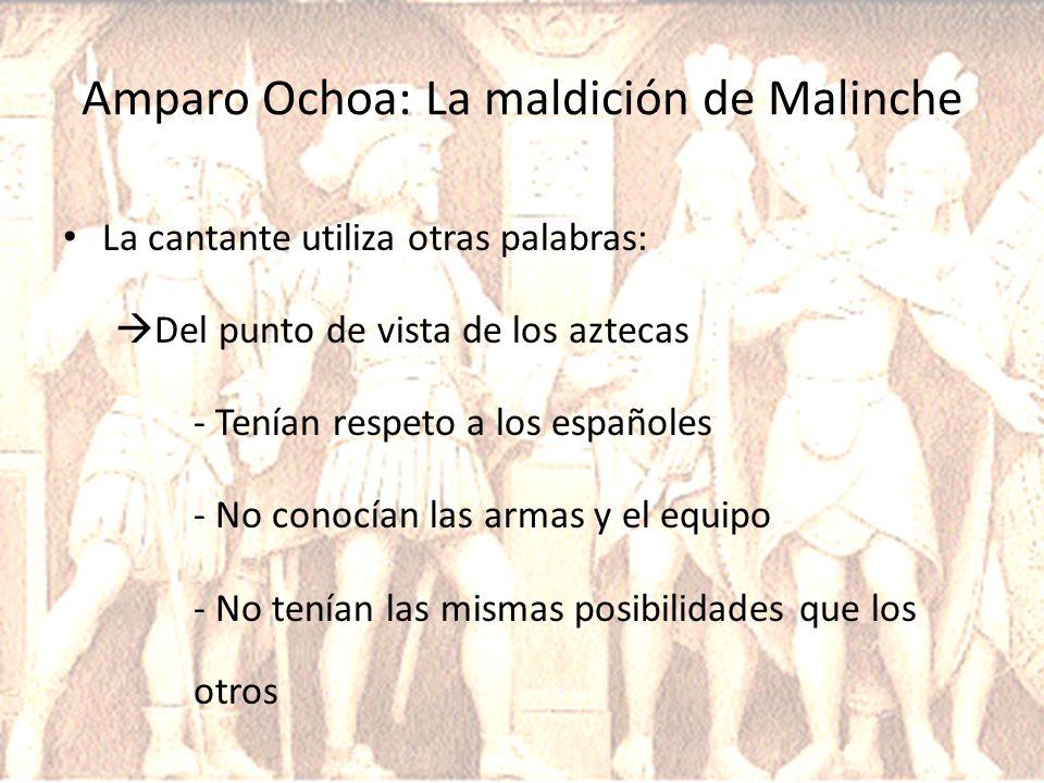 Amparo Ochoa: La maldición de Malinche