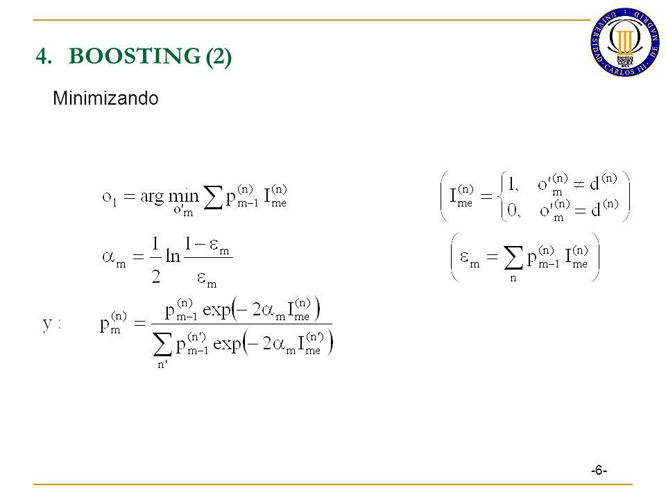 4. BOOSTING (2) Minimizando -6- 7 7 7