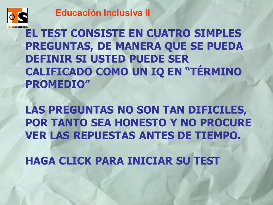 HAGA CLICK PARA INICIAR SU TEST