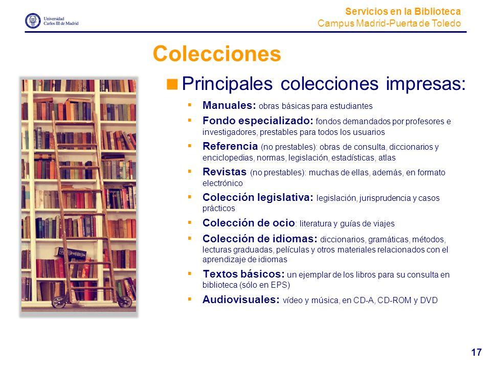 Colecciones Principales colecciones impresas: