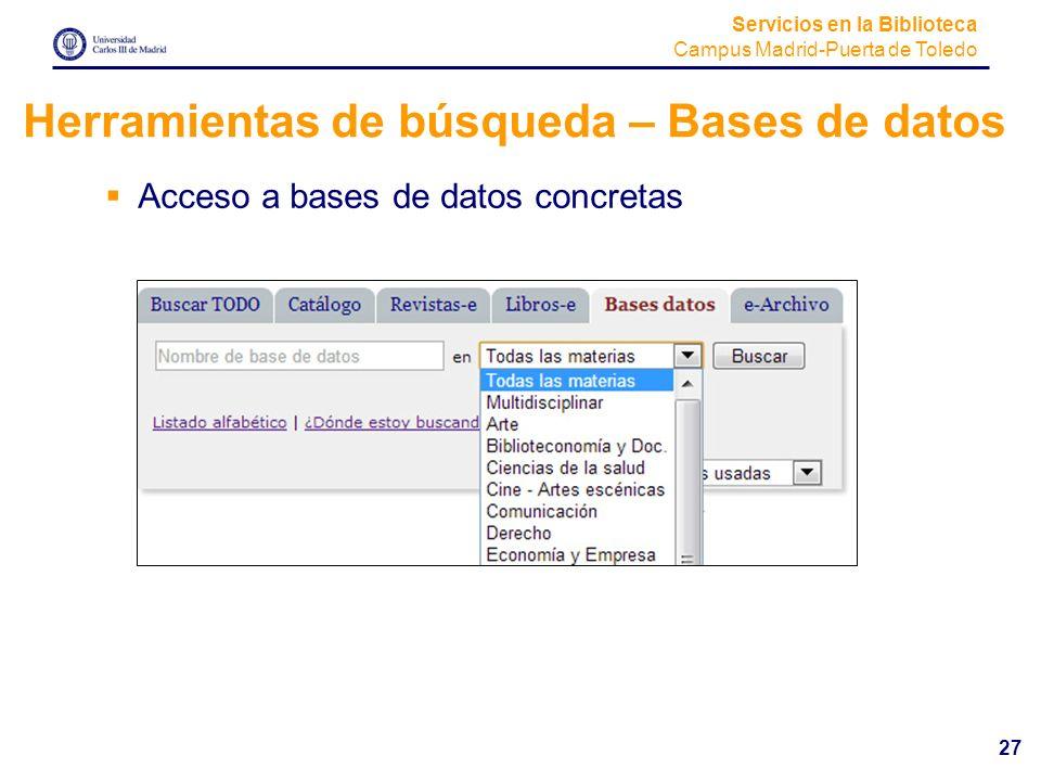 Herramientas de búsqueda – Bases de datos