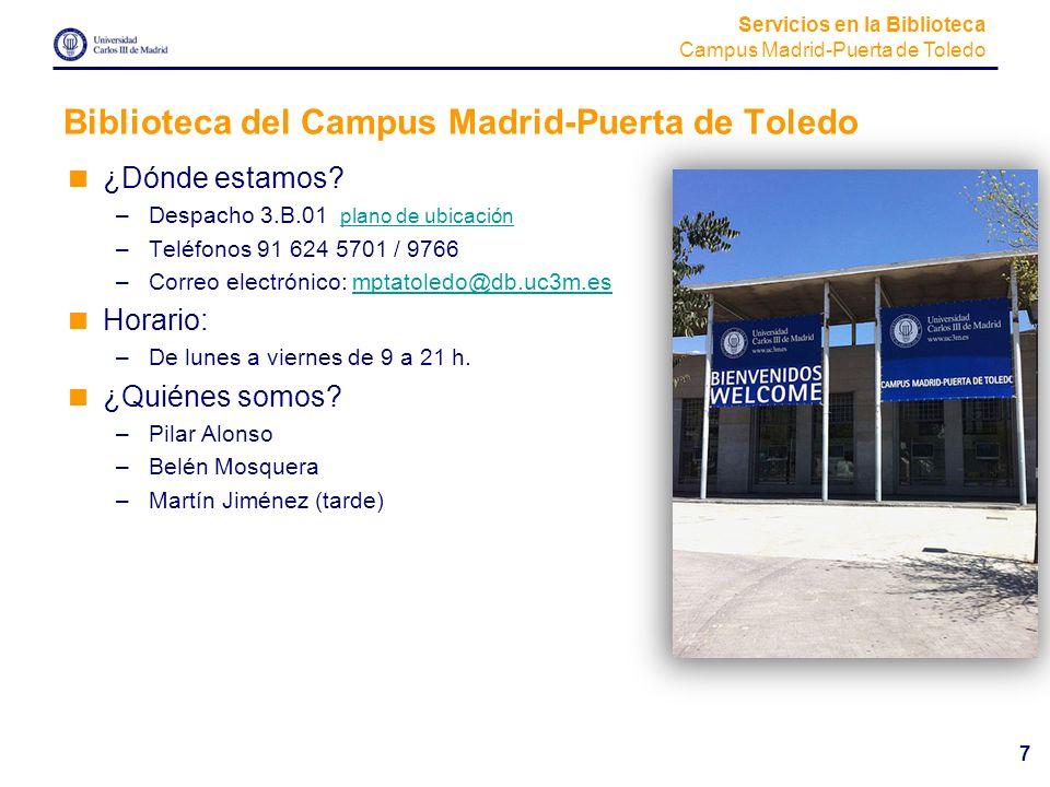 Biblioteca del Campus Madrid-Puerta de Toledo