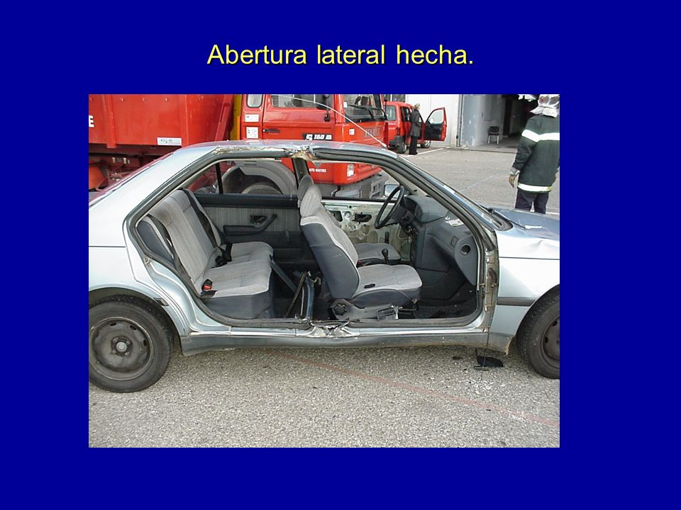 Abertura lateral hecha.