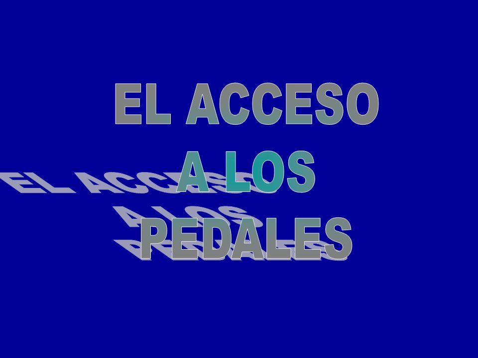 EL ACCESO A LOS PEDALES 41