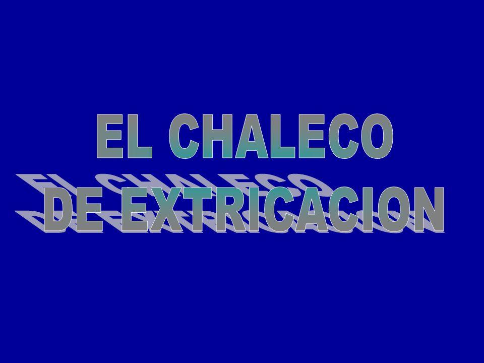 EL CHALECO DE EXTRICACION
