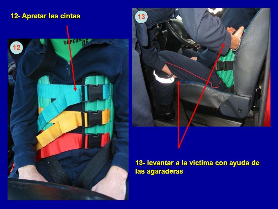 13- levantar a la victima con ayuda de las agaraderas