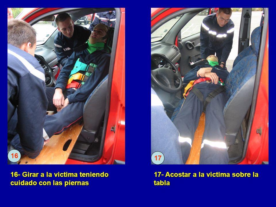 16- Girar a la victima teniendo cuidado con las piernas