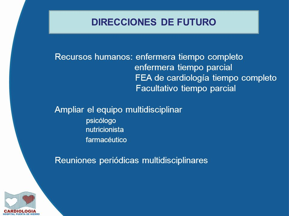 DIRECCIONES DE FUTURO Recursos humanos: enfermera tiempo completo