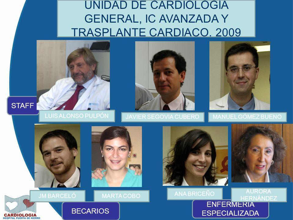UNIDAD DE CARDIOLOGÍA GENERAL, IC AVANZADA Y TRASPLANTE CARDIACO. 2009
