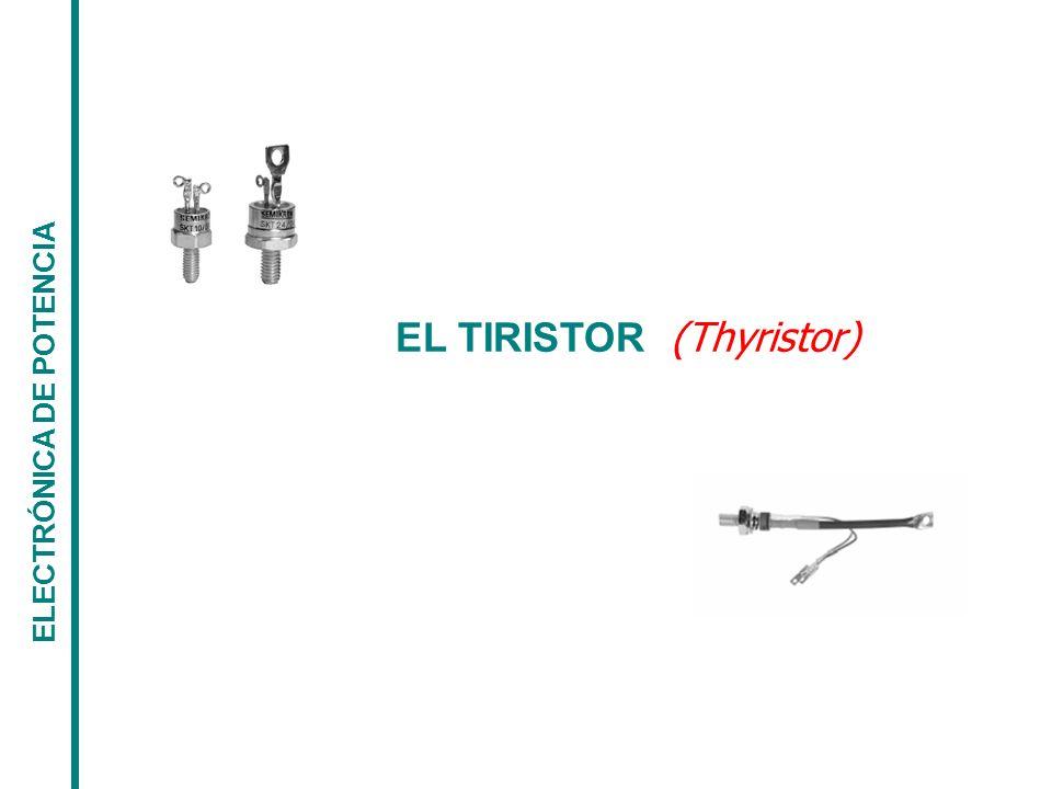 EL TIRISTOR (Thyristor)