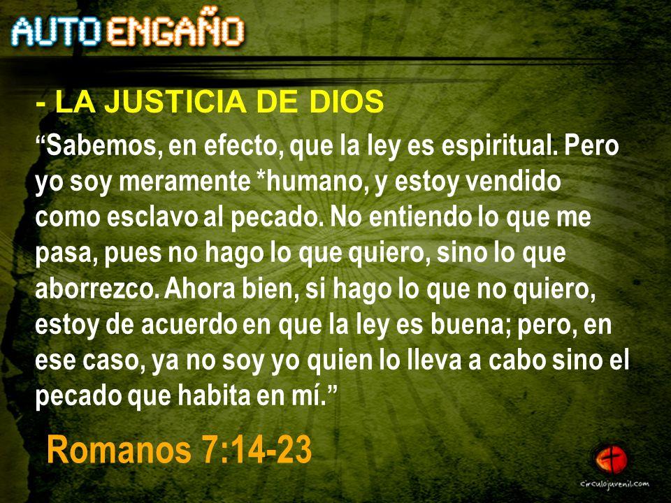 Romanos 7:14-23 - LA JUSTICIA DE DIOS