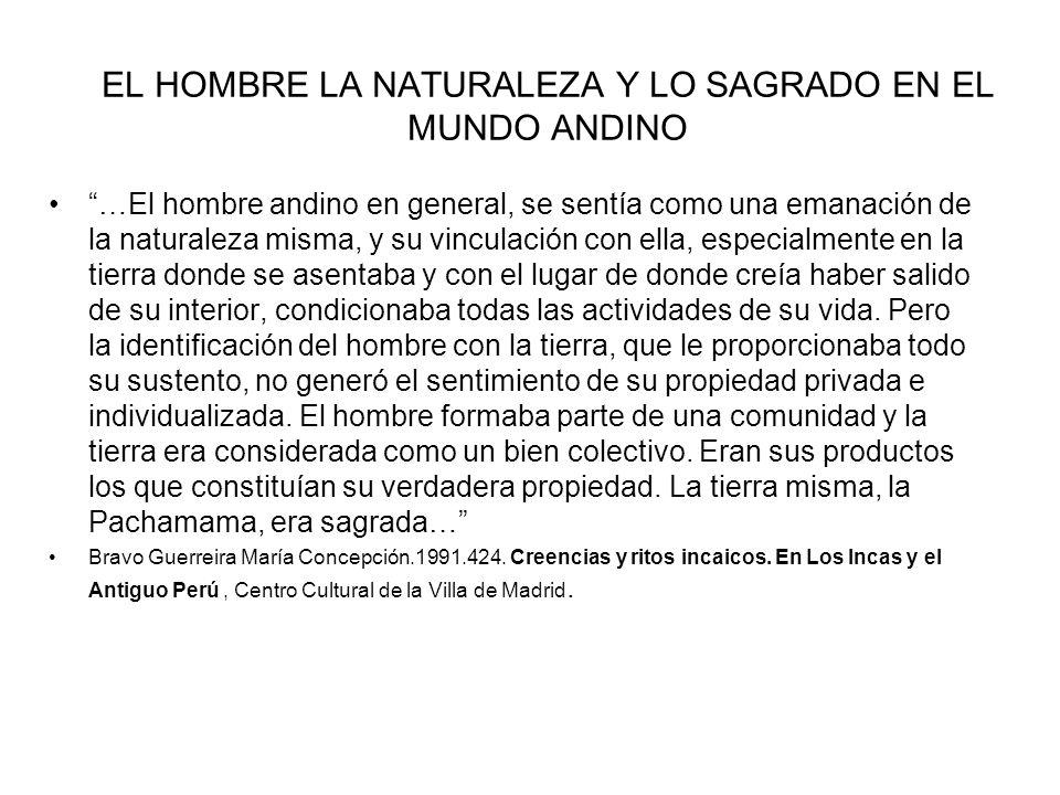 EL HOMBRE LA NATURALEZA Y LO SAGRADO EN EL MUNDO ANDINO