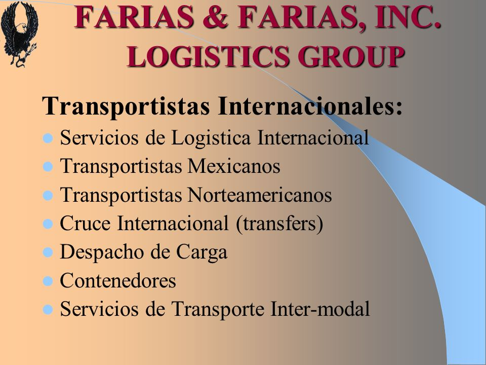 FARIAS & FARIAS, INC. LOGISTICS GROUP