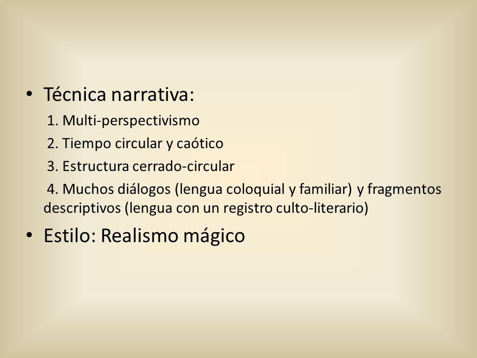 Estilo: Realismo mágico