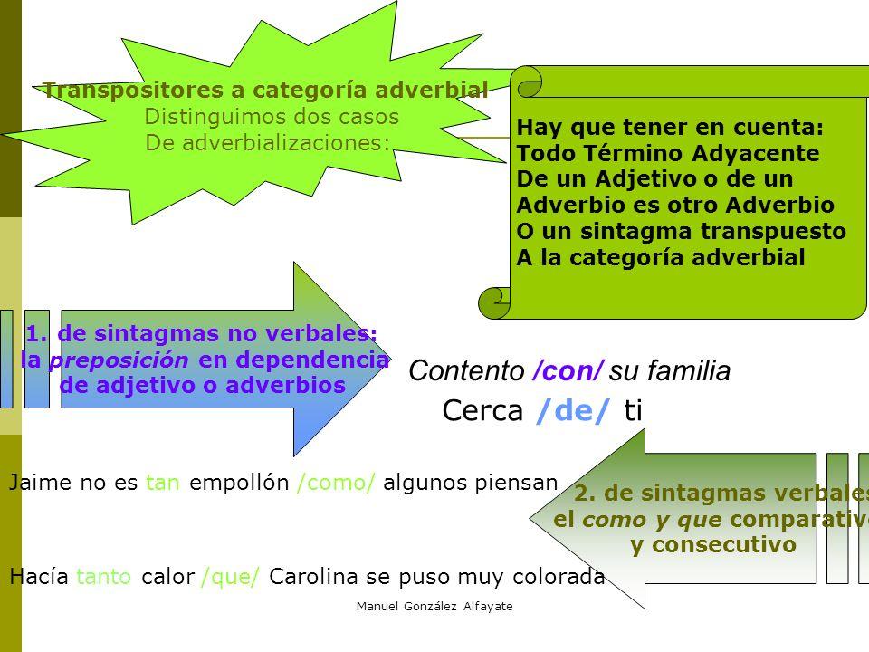 Contento /con/ su familia Cerca /de/ ti