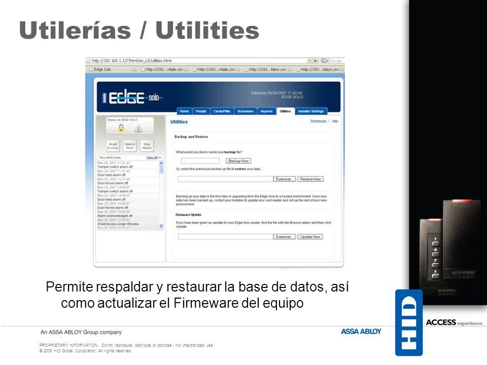 Utilerías / Utilities Permite respaldar y restaurar la base de datos, así como actualizar el Firmeware del equipo.